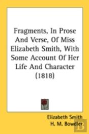 Fragments, In Prose And Verse, Of Miss E