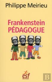 Frankenstein Pedagogue ?