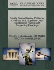 Freddy Duane Blakley, Petitioner, V. Florida. U.S. Supreme Court Transcript Of Record With Supporting Pleadings