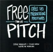 Free Your Pitch (Version Francaise)