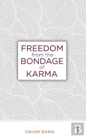 Freedom From The Bondage Of Karma