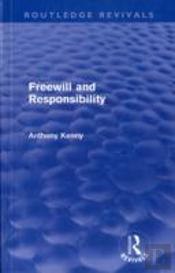 Freewill And Responsibility