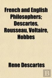 French And English Philosophers; Descart