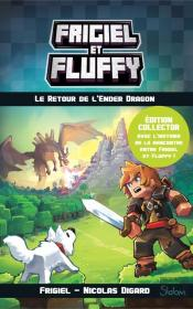 Frigiel Et Fluffy - Tome 1 Le Retour De L'Ender Dragon - Edition Collector