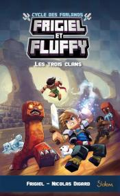 Frigiel Et Fluffy Le Cycle Des Farlands - Tome 1
