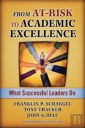 From At-Risk To Academic Excellence