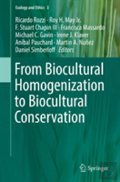 From Biocultural Homogenization To Biocultural Conservation