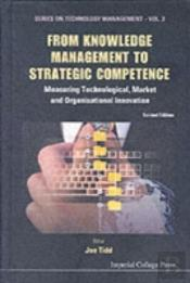 From Knowledge Management To Strategic Competence
