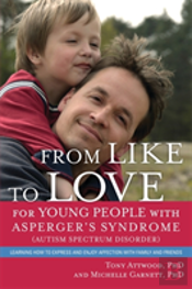 From Like To Love For Young People With Asperger'S Syndrome Or Mild Autism