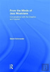 From The Minds Of Jazz Musicians