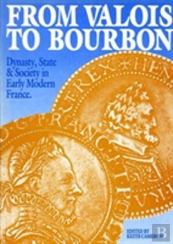Bertrand.pt - From Valois To Bourbon