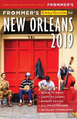 Bertrand.pt - Frommer'S Easyguide To New Orleans 2019