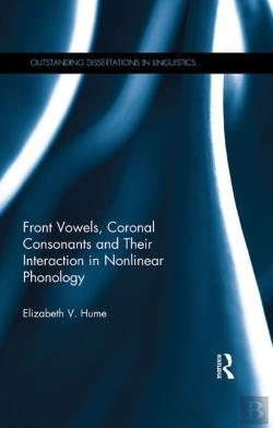Bertrand.pt - Front Vowels, Coronal Consonants And Their Interaction In Nonlinear Phonology