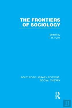 Bertrand.pt - Frontiers Of Sociology (Rle Social Theory)