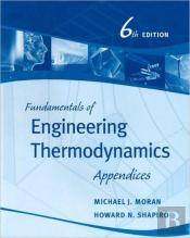 Fundamentals Of Engineering Thermodynamicsappendices