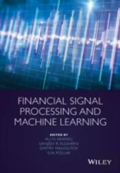 Fundamentals Of Financial Signal Processing And Machine Learning