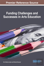 Funding Challenges And Successes In Arts Education
