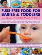 Fuss-Free Food For Babies And Toddlers