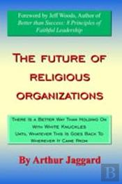Future Of Religious Organizations