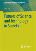 Futures Of Science And Technology In Society