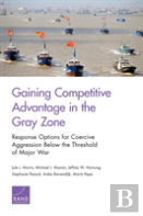 Gaining Competitive Advantage In The Gray Zone