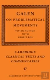 Galen: On Problematic Movements