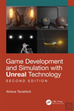 Bertrand.pt - Game Development And Simulation With Unreal Technology, Second Edition