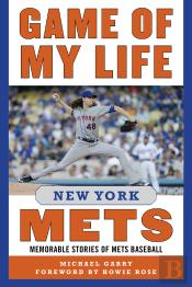 Game Of My Life: New York Mets