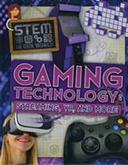 Gaming Technology: Streaming, Vr And More