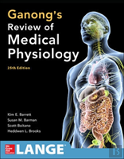 Bertrand.pt - Ganong's Review of Medical Physiology