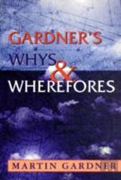 Gardner'S Whys And Wherefores