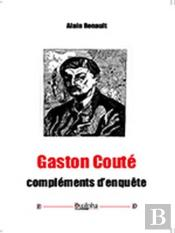 Gaston Coute - Complements D'Enquete