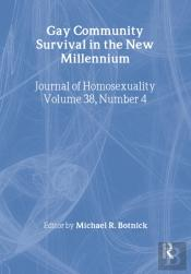 Gay Community Survival In The New Millennium