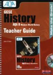 Gcse Aqa B: Modern World History Teacher Guide