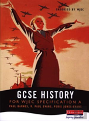 Gcse History For Wjec Specification A