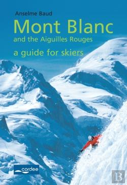 Bertrand.pt - Geant - Mont Blanc And The Aiguilles Rouges - A Guide For Skiers