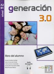 Generacion 3.0 - Libro Del Alumno (A2-B1) + Audio Descargable