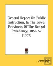 General Report On Public Instruction, In