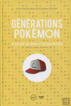 Bertrand.pt - Generations Pokemon - Plus De 20 Ans D'Evolutions