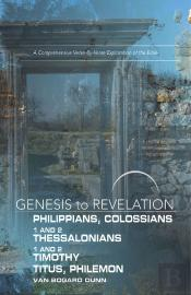 Genesis To Revelation: Philippians, Colossians, 1-2 Thessalonians Participant Book Large Print