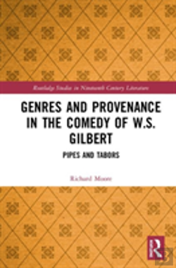 Bertrand.pt - Genres And Provenance In The Comedy Of W.S. Gilbert