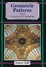 Geometric Patterns From Churches And Cathedrals