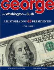 George - De Washington a Bush
