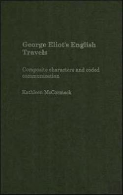 Bertrand.pt - George Eliot'S English Travels