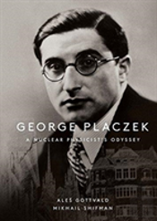 George Placzek: A Nuclear Physicist'S Odyssey