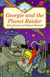 Georgie And The Planet Raider