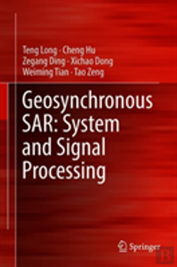 Bertrand.pt - Geosynchronous Sar: System And Signal Processing