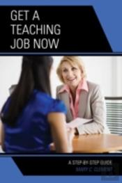 Get A Teaching Job Now A Step