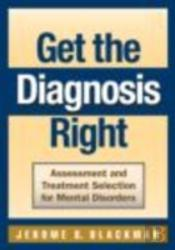 Get The Diagnosis Right