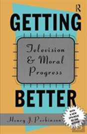 Getting Better Television And Mora